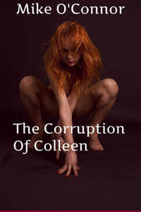 cover design for the book entitled The Corruption of Colleen