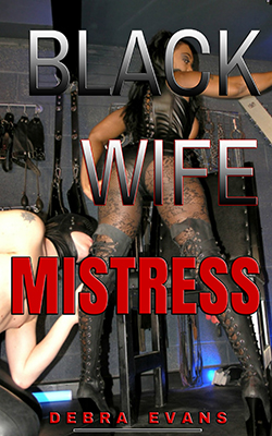 BLACK Wife MISTRESS