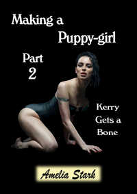 Making a Puppy-girl Part Two