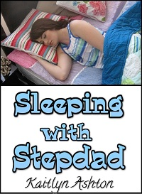 Sleeping with Stepdad