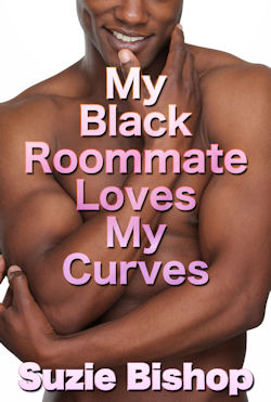 cover design for the book entitled My Black Roommate Loves My Curves