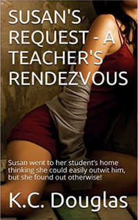 Susan`s Request - A Teacher`s Rendezvous