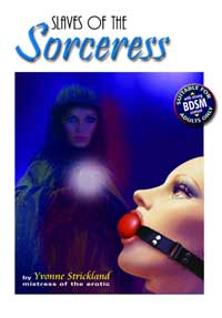 Slaves Of The Sorceress (2nd Edition) by Yvonne Strickland