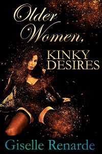 Older Women Kinky Desires