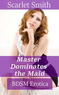 Master Dominates The Maid