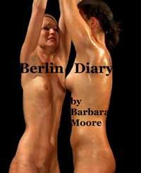 Berlin Diary by Barbara Moore