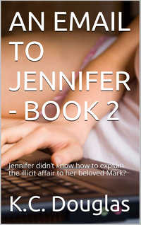 An Email to Jennifer - Book 2