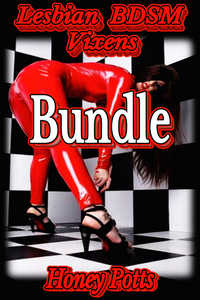 Lesbian BDSM Vixens Bundle by Honey Potts