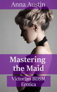 cover design for the book entitled Mastering The Maid