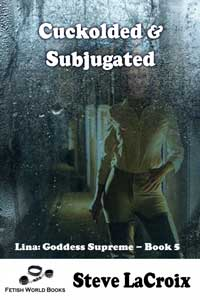Cuckolded & Subjugated