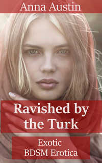 Ravished By The Turk