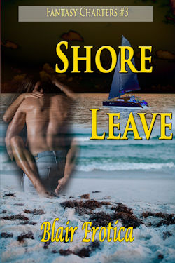 Shore Leave by Blair Erotica
