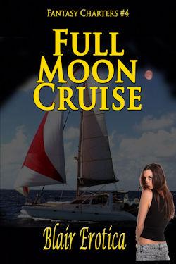 Full Moon Cruise by Blair Erotica