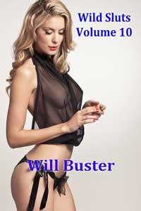 Wild Sluts - Volume 10