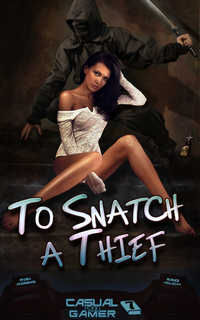 To Snatch a Thief