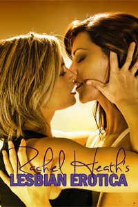 cover design for the book entitled Rachel Heath's Lesbian Erotica