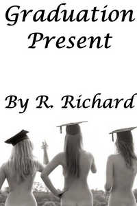 Graduation Present by R. Richard