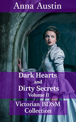 Dark Hearts And Dirty Secrets - Volume II