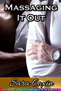 cover design for the book entitled Massaging It Out (Interracial Black M/White M Erotica)