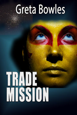 Trade Mission by Greta Bowles