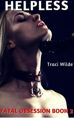 Helpless by Traci Wilde