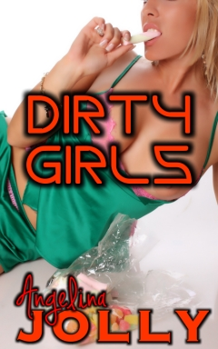 Dirty Girls