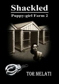 Shackled: Puppy-girl Farm 2