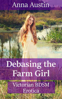 cover design for the book entitled Debasing The Farm Girl
