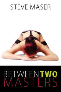 cover design for the book entitled Between Two Masters