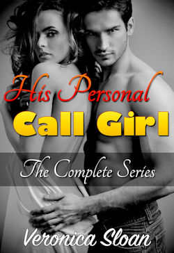 cover design for the book entitled His Personal Call Girl - The Complete Series