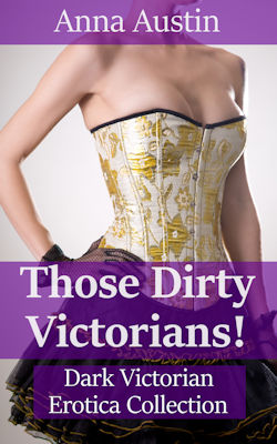 Those Dirty Victorians!