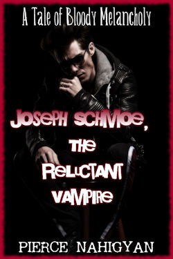 cover design for the book entitled Joseph Schmoe, The Reluctant Vampire