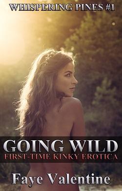 Going Wild by Faye Valentine