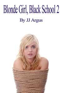 cover design for the book entitled Blonde Girl, Black School 2