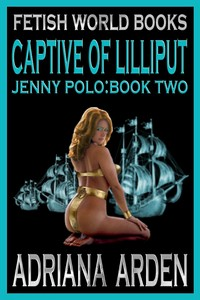 Jenny Polo Book Two: Captive of Lilliput