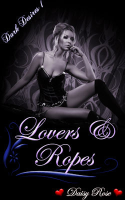 cover design for the book entitled Lovers & Ropes