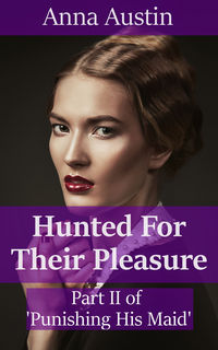 cover design for the book entitled Hunted For Their Pleasure
