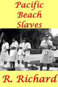 Pacific Beach Slaves