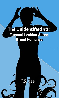 The Unidentified (Book 2) by J.S. Lee