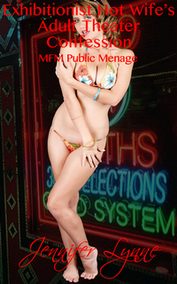 cover design for the book entitled Exhibitionist Hot Wife Adult Theater Confession: