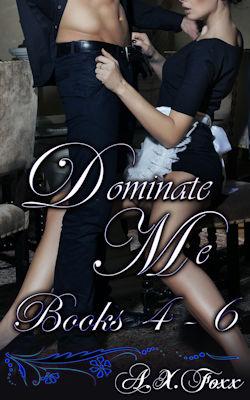 Dominate Me - 4-6