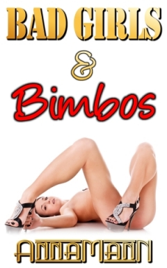 Bad Girls & Bimbos