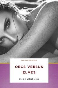 cover design for the book entitled Orcs Versus Elves - BDSM Erotica for Men