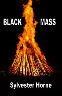 BLACK MASS by Sylvester Horne