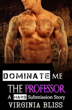cover design for the book entitled Dominate Me: The Professor