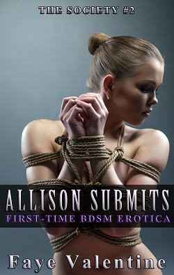 Allison Submits by Faye Valentine