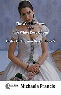 cover design for the book entitled The Wedding Vows and The White Rose Queen