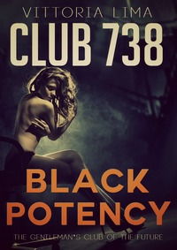 Club 738 - Hunting His Next Slave