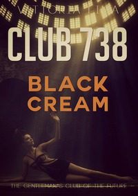 Club 738 - Black Cream