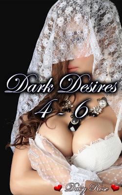 Dark Desires 4 - 6